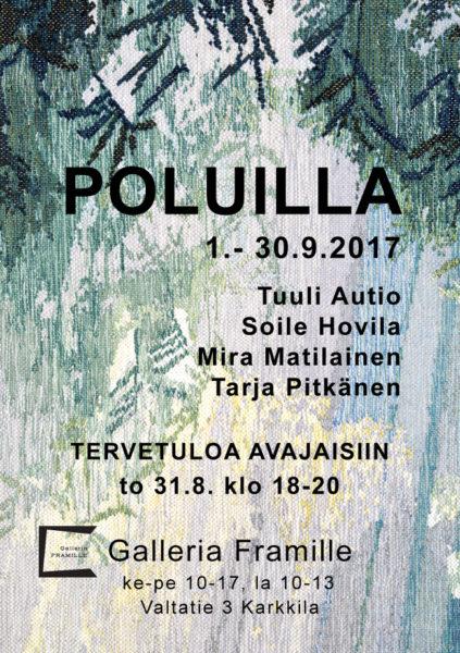 Avajaiskutsu Poluilla-näyttely Galleria Framille